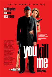 You Kill Me Photo 8
