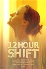 12 Hour Shift Movie Poster Movie Poster