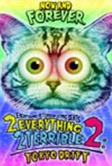 2Everything2Terrible2: Tokyo Drift Movie Poster