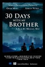 30 Days with My Brother Movie Poster