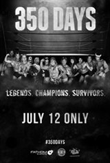 350 Days - Legends. Champions. Survivors Movie Poster