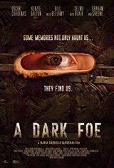 A Dark Foe Movie Poster