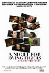 A Night For Dying Tigers Movie Poster