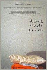 À trois, Marie s'en va Movie Poster
