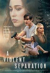 A Violent Separation Large Poster