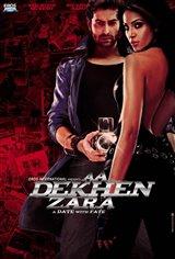 Aa Dekhen Zara: A Date With Fate Movie Poster