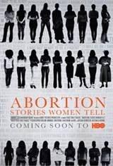 Abortion: Stories Women Tell Movie Poster