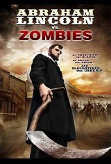Abraham Lincoln vs. Zombies Movie Poster