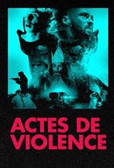 Actes de violence Affiche de film