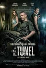Al final del túnel Movie Poster