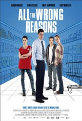 All the Wrong Reasons Movie Poster Movie Poster
