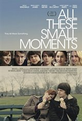 All These Small Moments Large Poster