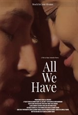All We Have Large Poster