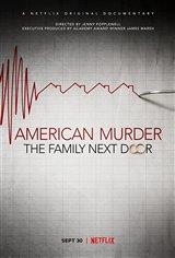 American Murder: The Family Next Door (Netflix) Movie Poster