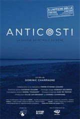 Anticosti : The Hunt for Extreme Oil Movie Poster