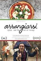 Arrangiarsi: Pizza... & the Art of Living Movie Poster