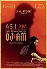 As I AM: The Life and Times of DJ AM Movie Poster