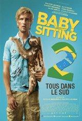 Babysitting 2 : Tous dans le sud Affiche de film