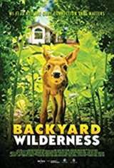 Backyard Wilderness: An IMAX 3D Experience Movie Poster
