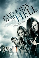 Bad Kids Go to Hell Movie Poster Movie Poster