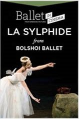 Ballet in Cinema: La Sylphide from the Bolshoi Ballet Movie Poster