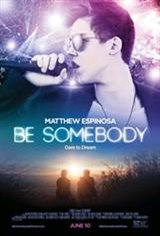 Be Somebody Movie Poster