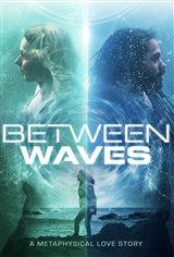 Between Waves Movie Poster