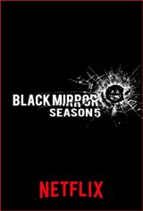Black Mirror: Season 5 (Netflix) Movie Poster