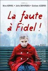 Blame it on Fidel Movie Poster