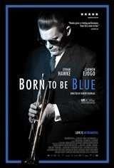 Born to be Blue Movie Poster