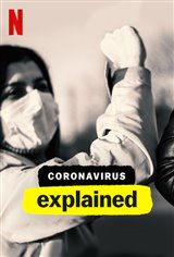 Coronavirus, Explained (Netflix) Movie Poster