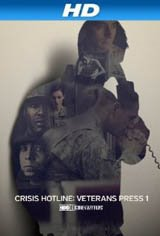 Crisis Hotline: Veterans Press 1 Movie Poster