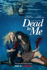 Dead to Me (Netflix) Movie Poster Movie Poster
