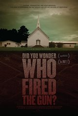Did you Wonder Who Fired the Gun? Large Poster