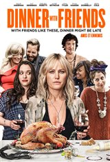 Dinner with Friends (a.k.a. Friendsgiving) Movie Poster Movie Poster