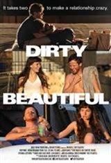 Dirty Beautiful Movie Poster