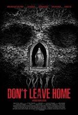 Don't Leave Home Affiche de film