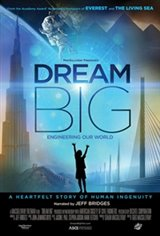 Dream Big: Engineering Our World: An IMAX Experience Movie Poster
