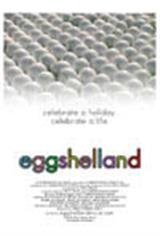 Eggshelland Movie Poster