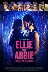 Ellie and Abbie (and Ellie's Dead Aunt) Affiche de film