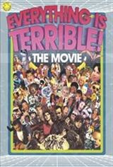 Everything is Terrible: Live! Movie Poster