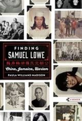 Finding Samuel Lowe: From Harlem to China Movie Poster