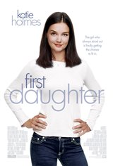 First Daughter Movie Poster Movie Poster