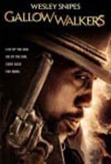 Gallowwalkers Movie Poster