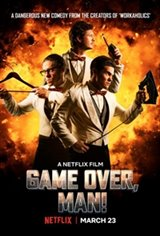 Game Over, Man Large Poster