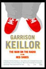 Garrison Keillor: The Man on the Radio in the Red Shoes Movie Poster