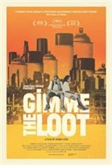 Gimme the Loot Movie Poster