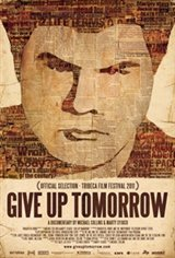 Give Up Tomorrow Movie Poster