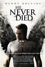 He Never Died Large Poster