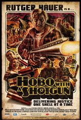 Hobo With a Shotgun Movie Poster Movie Poster
